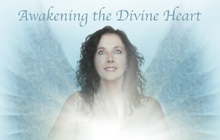 Awakening the Divine Heart CD
